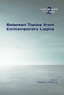 Selected Topics from Contemporary Logics