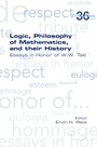 Logic, Philosophy of Mathematics, and their History